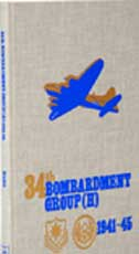 THE HISTORY OF THE ARMY AIR FORCE 34TH BOMBARDMENT GROUP (H)