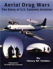 Aerial Drug Wars - The Story of U.S. Customs Aviation