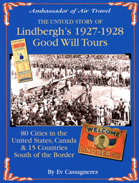 Ambassador of Air Travel: The Untold Story of Lindbergh's 1927-1928 Good Will Tours