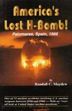 America's Lost H-Bomb - Palomares, Spain, 1966