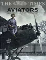 Aviators, A Photographic HIstory of Flight