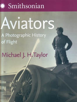 Aviators: A Photographic History of Flight - Smithsonian