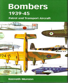 Bombers 1939-45: Patrol and Transport Aircraft