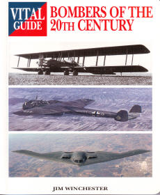 Bombers of the 20th Century - Vital Guide