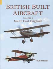 British Built Aircraft, Vol. 3 – South East England