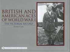 British and American Aces of World War I - The Pictorial Record