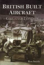 British Built Aircraft: Greater London