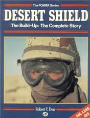 Desert Shield - The Build-up: The Complete Story