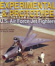 Experimental & Prototype - U.S. Air Force Jet Fighters