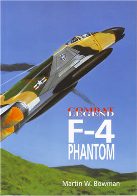 F-4 Phantom - Combat Legend