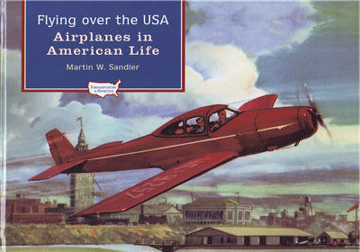 Flying Over the USA, Airplanes in American Life