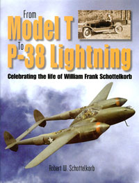 From Model T to P-38 Lightning: Celebrating the life of William Frank Schottelkorb