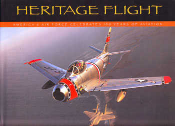 Heritage Flight - America's Air Force Celebrates 100 Years of Aviation