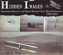 Hidden Images - Dsicovering Details in the Wright Brothers' Kitty Hawk Photographs 1900-1911