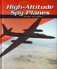 High-Altitude Spy Planes: The U-2s