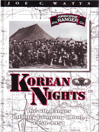Korean Nights, The 4th Ranger Infantry Company (Abn), 1950-51