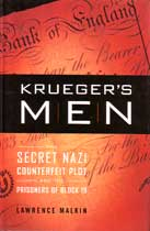 Krueger's Men - The Secret Nazi Counterfeit Plot and the Prisoners of Block 19