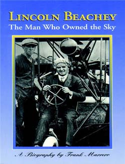 Lincoln Beachey, The Man Who Owned the Sky