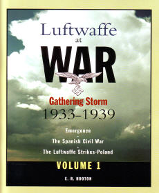 Luftwaffe at War: Gathering Storm, 1933-1939, Vol. 1