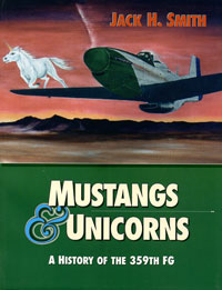 Mustangs and Unicorns: A History of the 359th FG