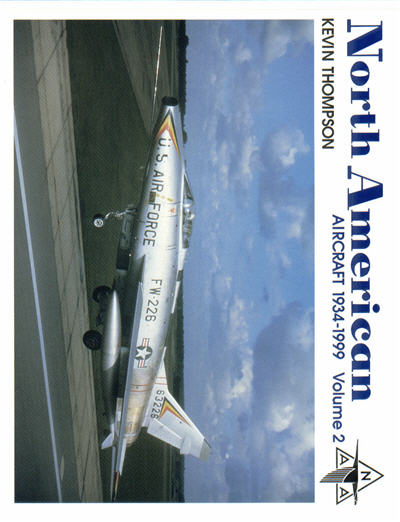 North American Aircraft 1934-1999, Volume 2
