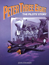 Peter Three Eight: The Pilots\' Story