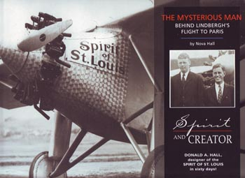 Spirit & Creator: The Mysterious Man Behind Lindbergh's Flight to Paris