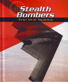 Stealth Bombers: The B-2 Spirits
