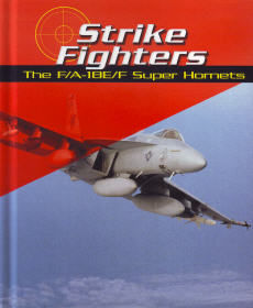 Strike Fighters: The F/A-18F Super Hornets