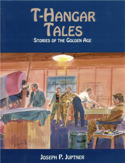 T-Hangar Tales: Stories of the Golden Age