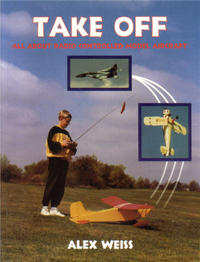 Take Off - All About radio Controlled Model Aircraft
