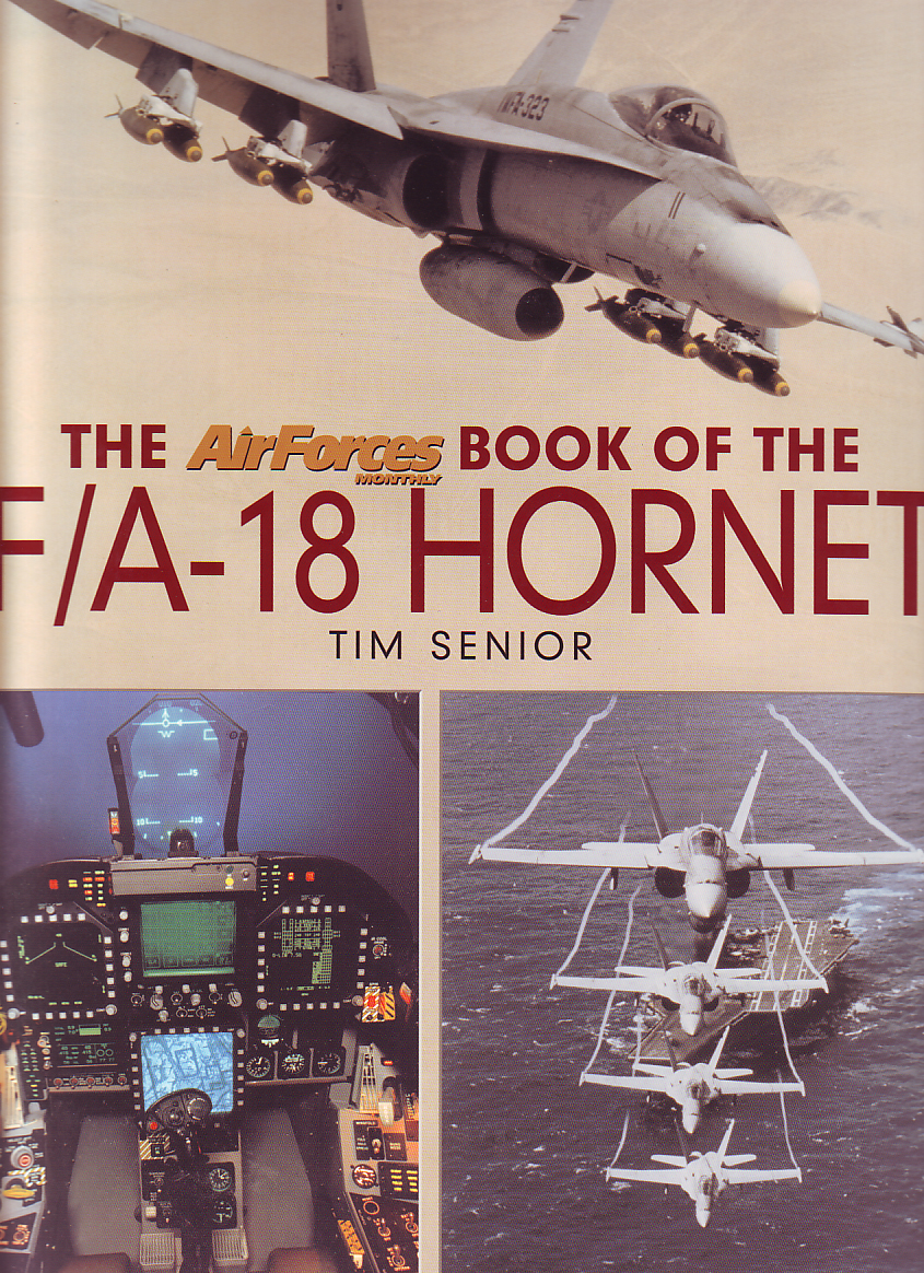 The AirForces Monthly: Book of the F/A-18 Hornet