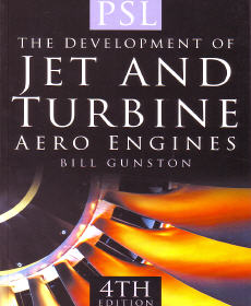 The Development of Jet and Turbine Aero Engines (4th edition)