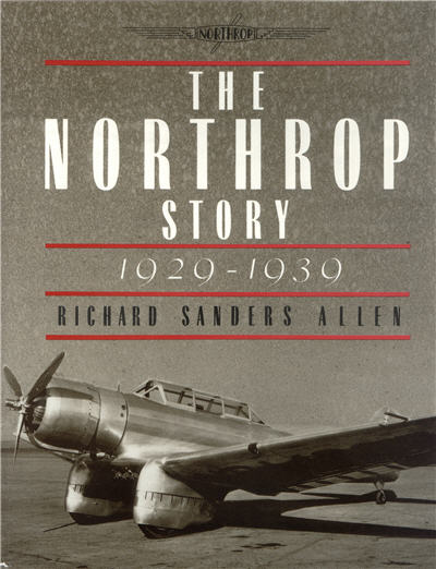 The Northrop Story, 1929-1939