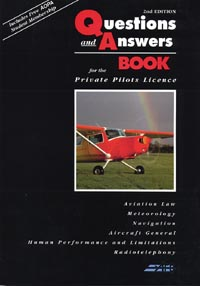 The Questions & Answers Book for the Private Pilot's License