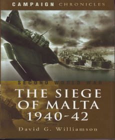 The Siege of Malta, 1940-42