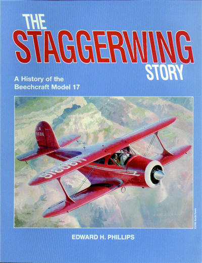 The Staggerwing Story - A History of the Beechcraft Model 17