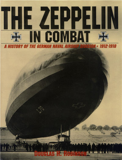 The Zeppelin in Combat - A History of the German Naval Airship Division
