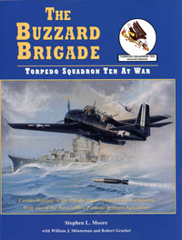 The Buzzard Brigade: Torpedo Squadron Ten at War