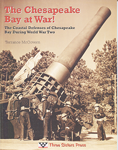 The Chesapeake Bay at War! – The Coastal Defenses of Chesapeake Bay During World War II
