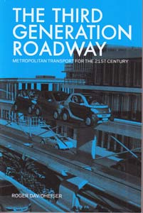 The Third Generation Roadway: Metropolitan Transportation for the 21st Century