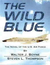The Wild Blue: A Novel of the U.S. Air Force