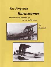 The Forgotten Barnstormer, The Story of the Standard J-1