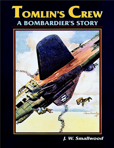 Tomlin's Crew: A Bombardier's Story