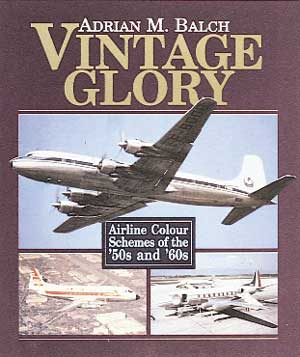 Vintage Glory: Airline Color Schemes of the 50's and 60's