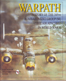 Warpath - A Story of the 345th Bombardment Group
