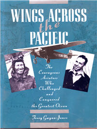 Wings Across the Pacific, The Courageous Aviators Who Challenged and Conquered the Greatest Ocean