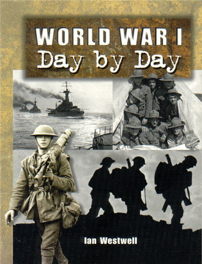 World War I, Day by Day