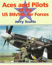 Aces and Pilots of the U.S. 8th and 9th Air Forces