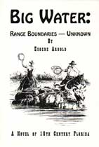 Big Water: Range Boundaries  - Unknown - A Novel of 19th Century Florida